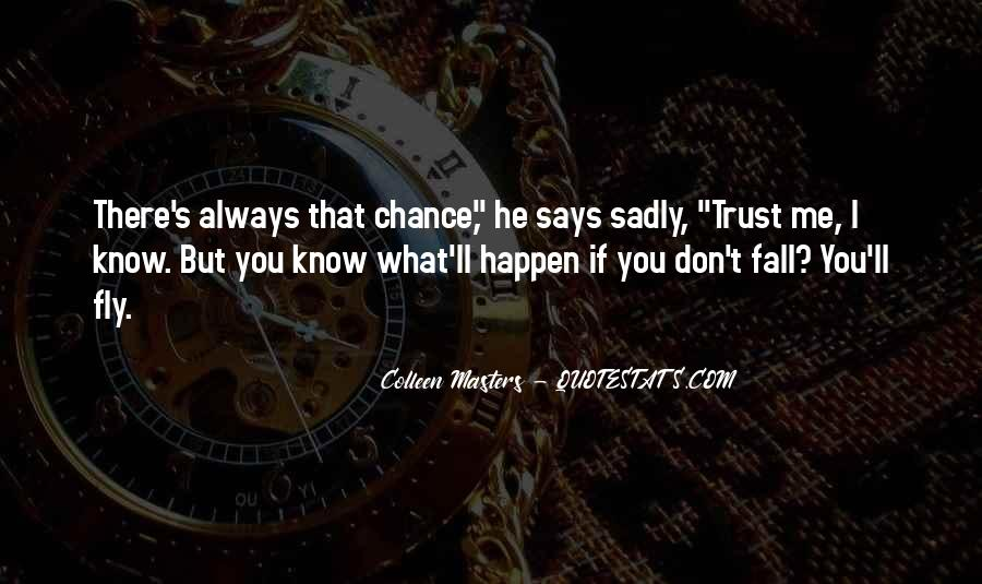 Quotes About If You Don't Trust Me #67885