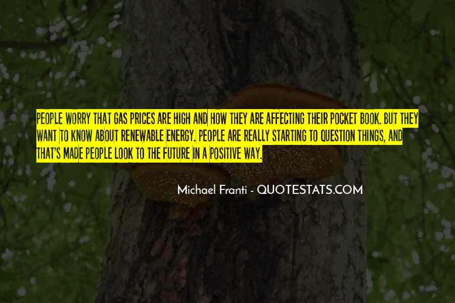 Quotes About The Past Affecting The Future #1456918