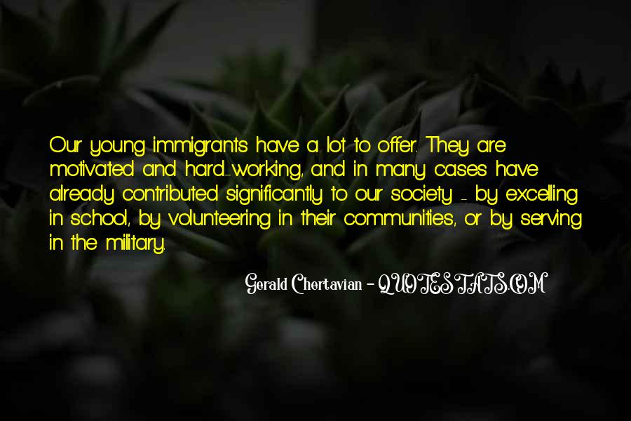 Quotes About Hard Working Immigrants #360736