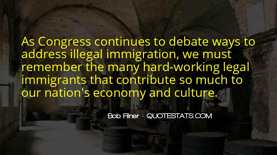 Quotes About Hard Working Immigrants #745422