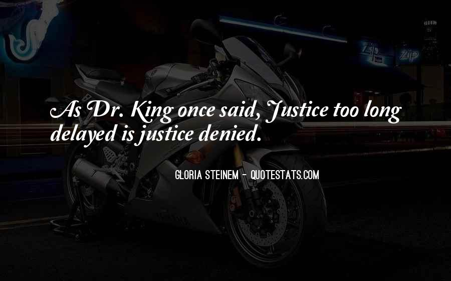 Quotes About Delayed Justice #1263955