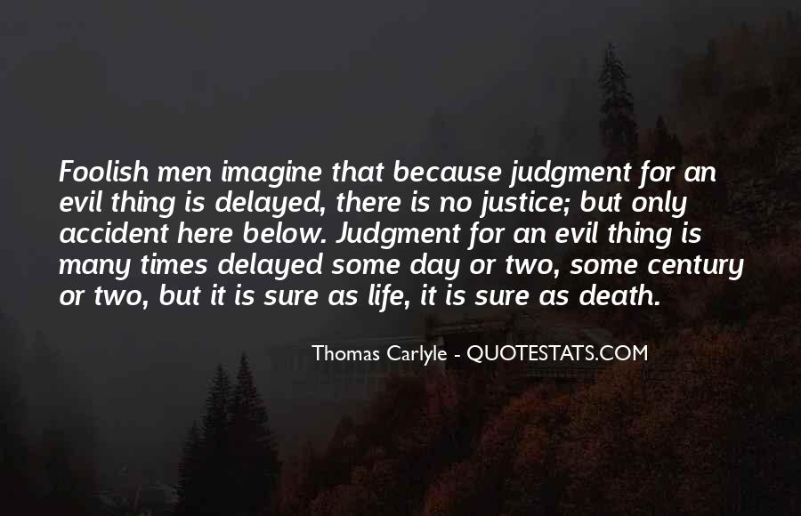 Quotes About Delayed Justice #1541677