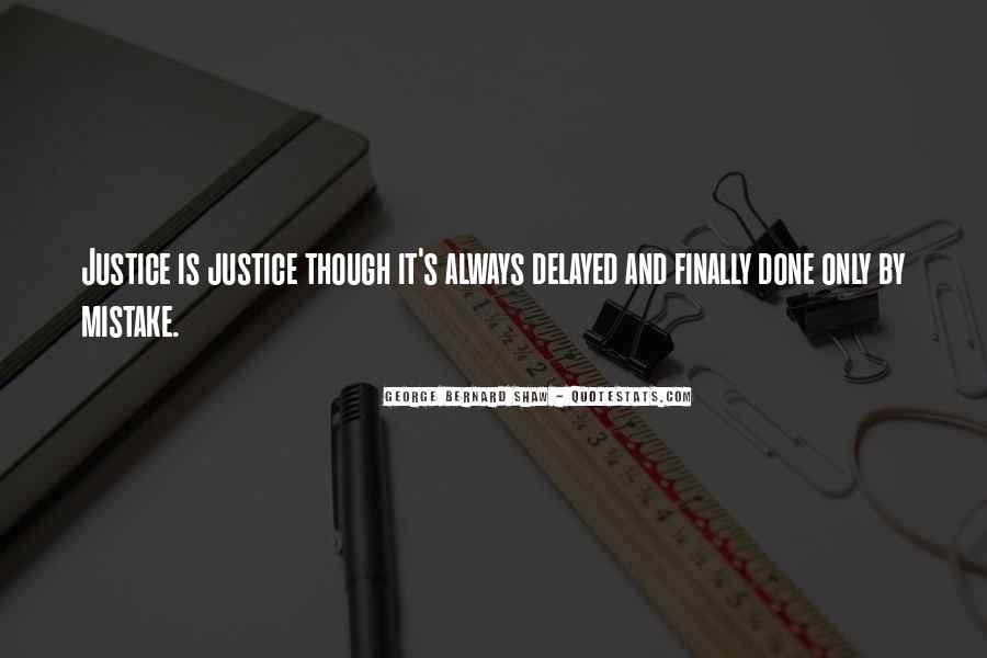 Quotes About Delayed Justice #182071