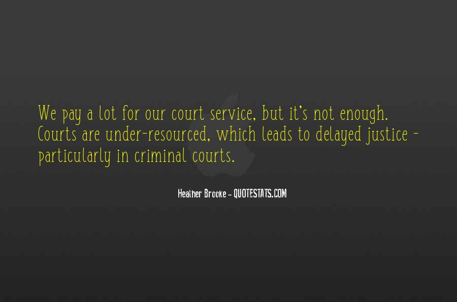 Quotes About Delayed Justice #759758