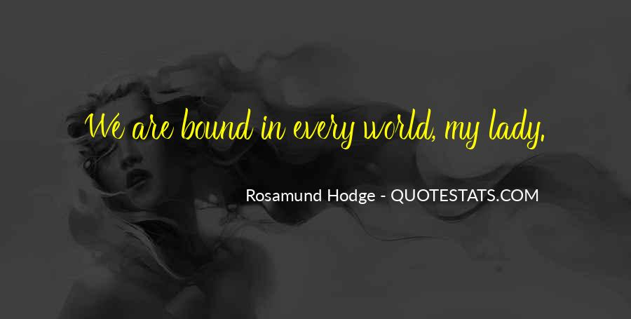 Quotes About Rosamund #786524