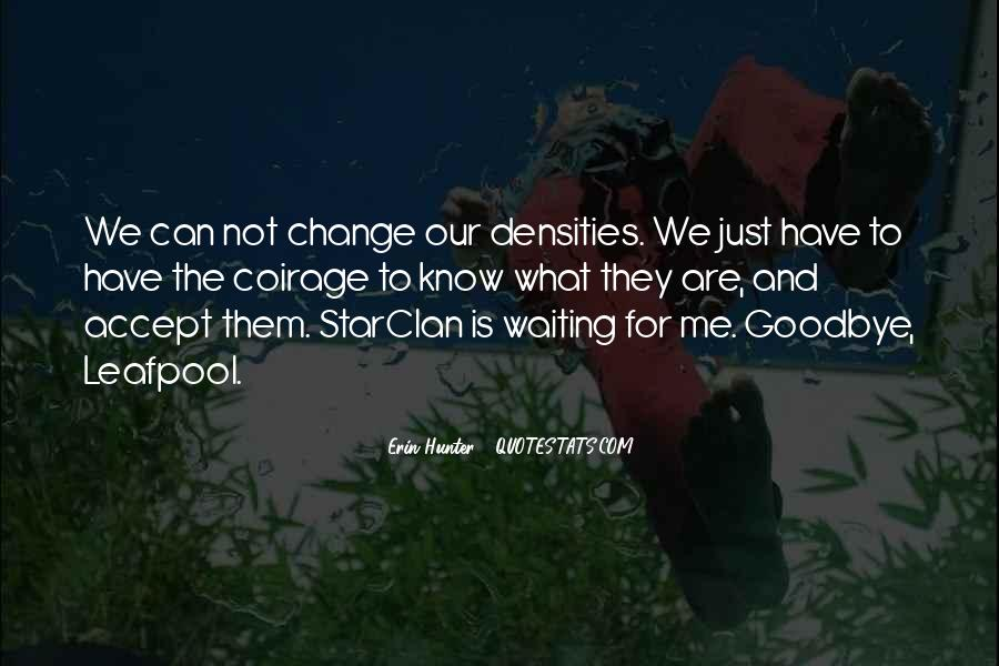 Quotes About Change And Goodbye #511314