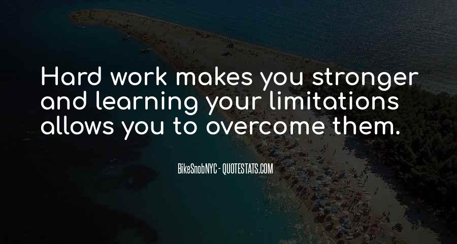 Quotes About Makes You Stronger #1299946