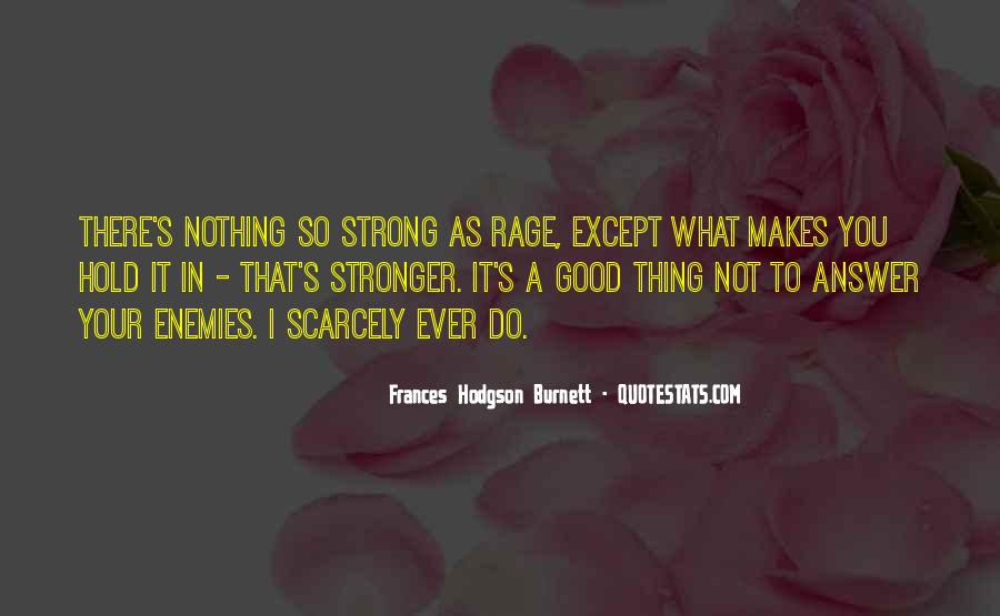 Quotes About Makes You Stronger #1304559
