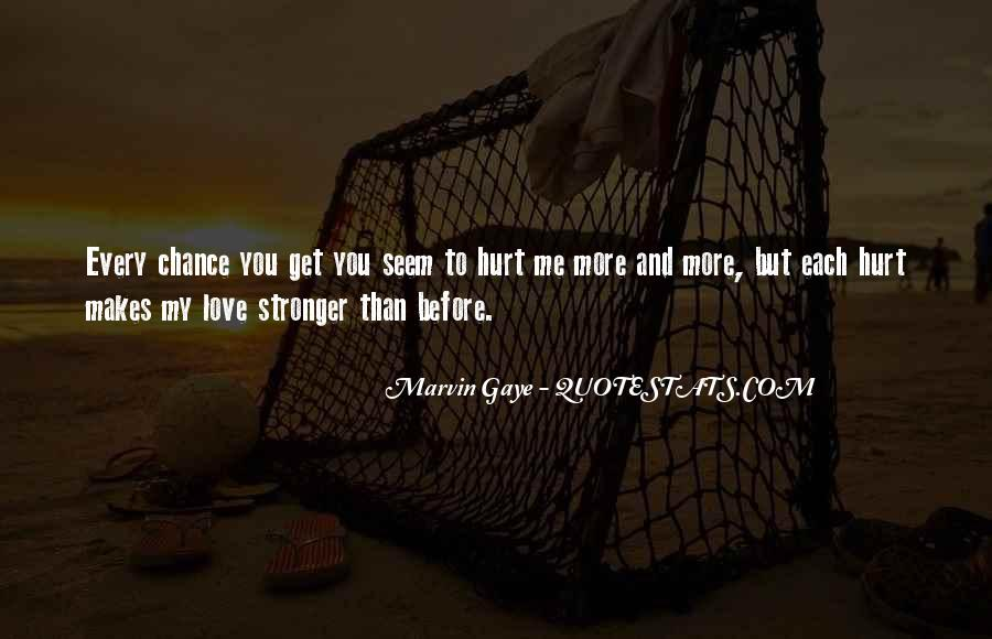 Quotes About Makes You Stronger #236652