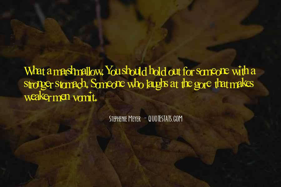 Quotes About Makes You Stronger #268413