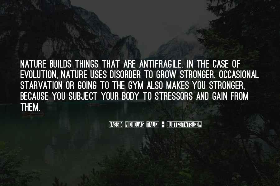 Quotes About Makes You Stronger #380638