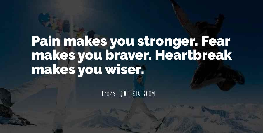 Quotes About Makes You Stronger #514022
