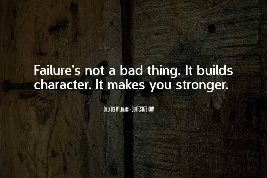 Quotes About Makes You Stronger #637044