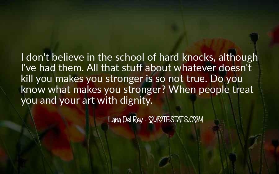 Quotes About Makes You Stronger #656460