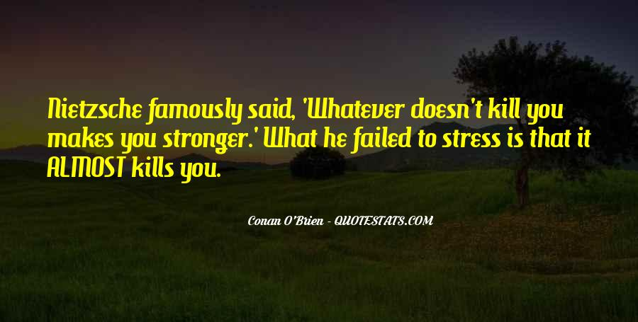 Quotes About Makes You Stronger #703155