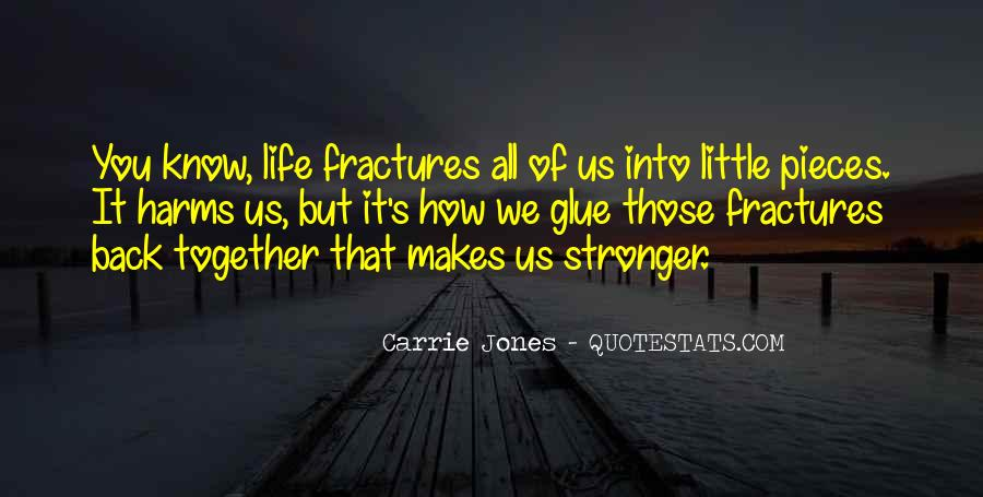 Quotes About Makes You Stronger #92303