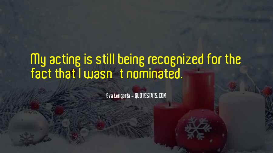 Quotes About Being Nominated #1278111
