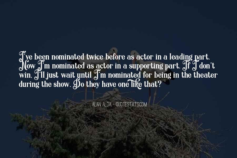 Quotes About Being Nominated #1645054