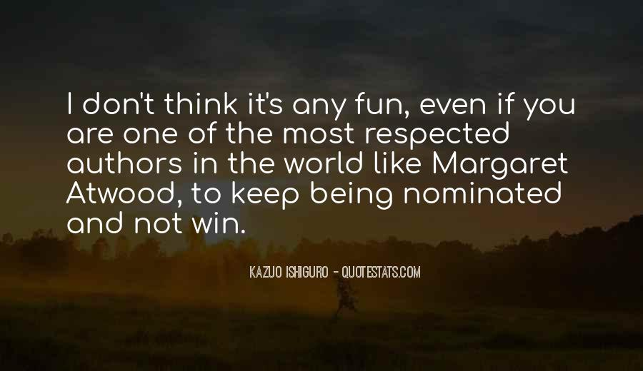 Quotes About Being Nominated #1820844