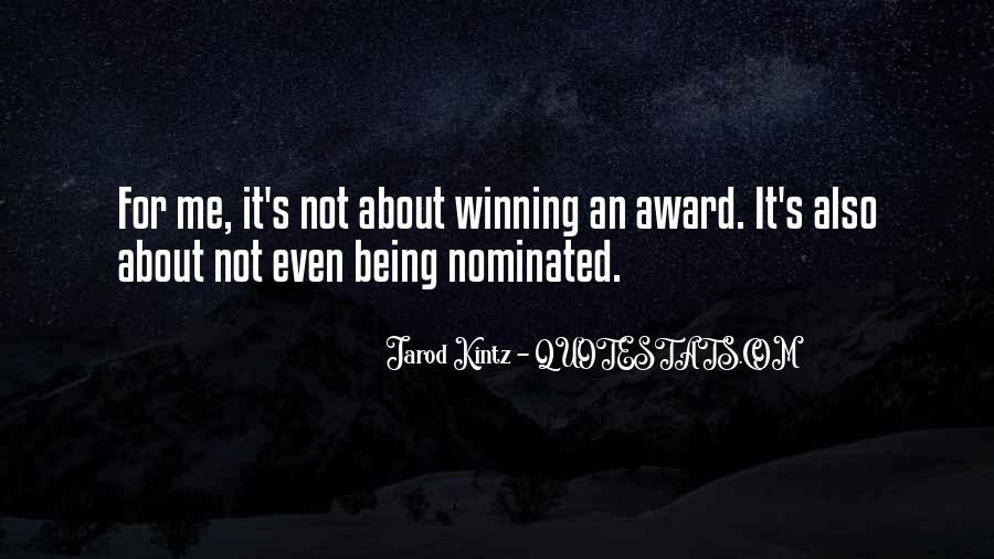 Quotes About Being Nominated #555062