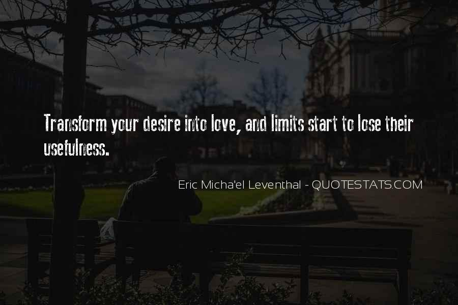 Quotes About Love Having No Limits #73572