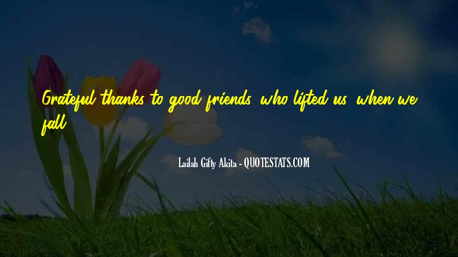 Quotes About Encouragement And Friendship #825736