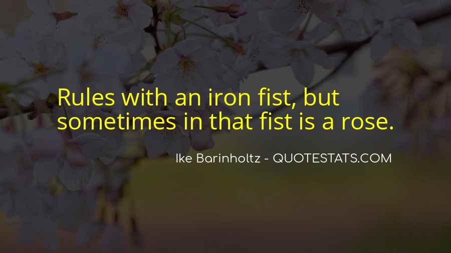 Quotes About Iron Fist #1834819