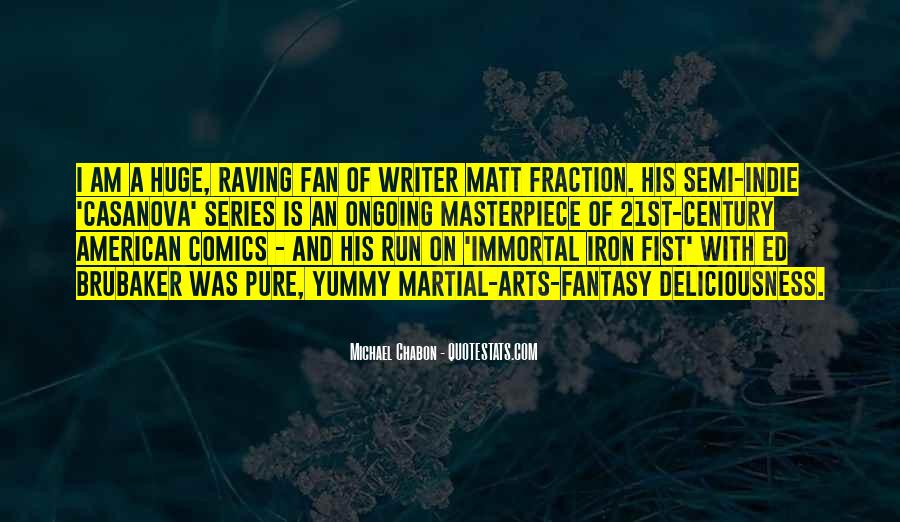 Quotes About Iron Fist #910435