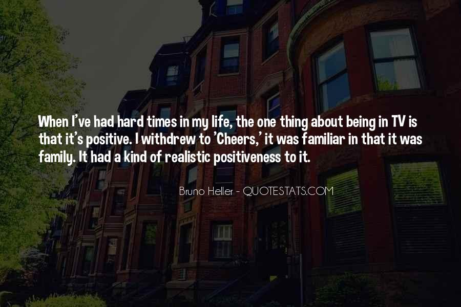Quotes About Hard Family Life #1201829