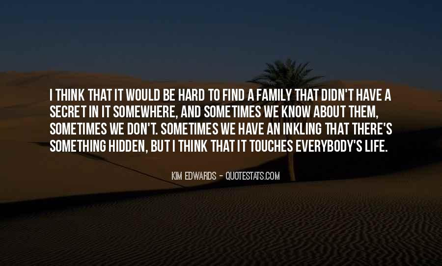 Quotes About Hard Family Life #1226595