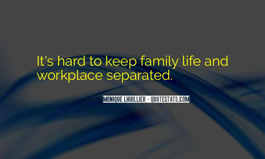 Quotes About Hard Family Life #513420