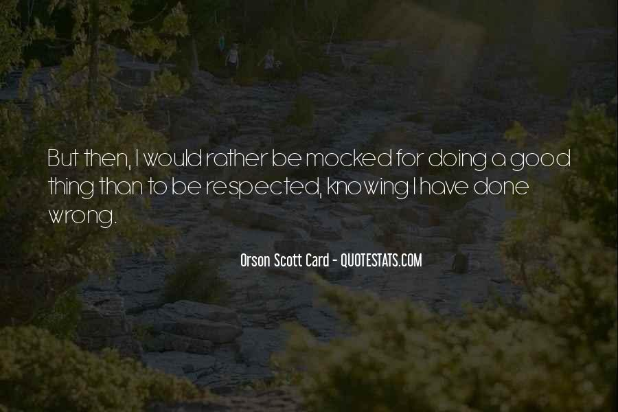 Quotes About Not Knowing A Good Thing When You Have It #108261