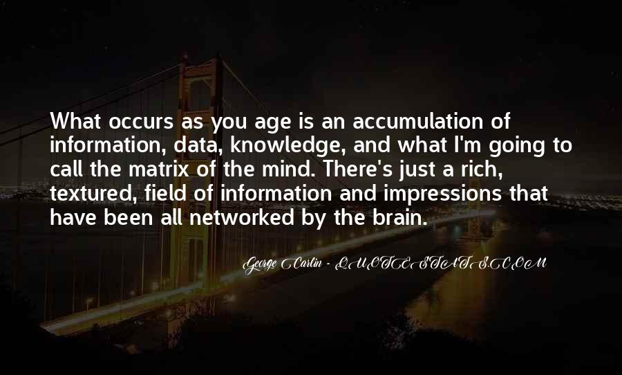 Quotes About Knowledge And Age #1319661