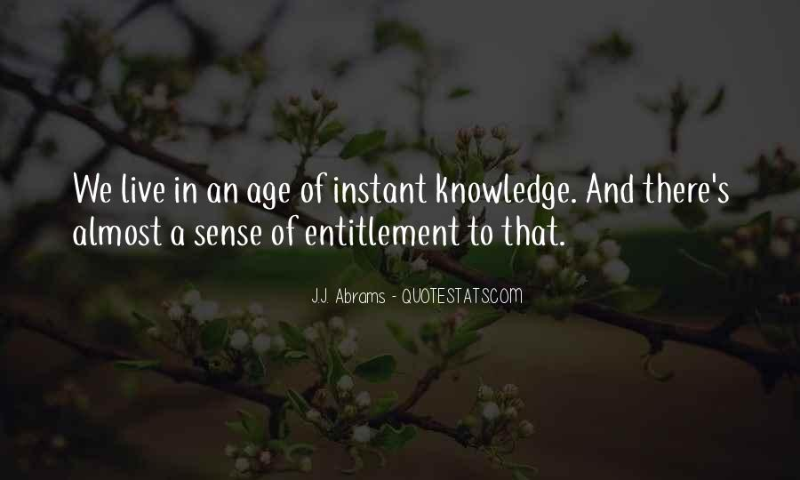 Quotes About Knowledge And Age #355609