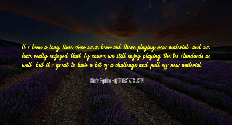 Quotes About Standards Of Time #321408
