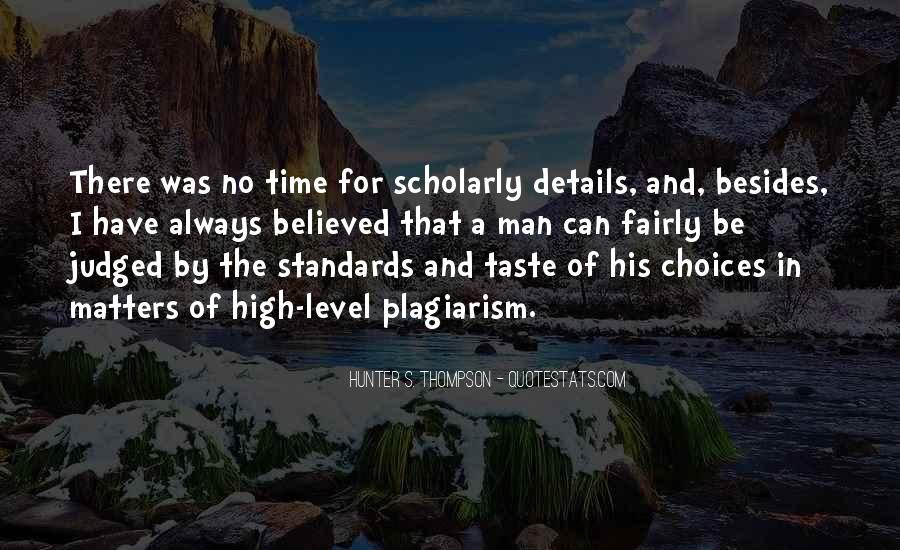 Quotes About Standards Of Time #528595