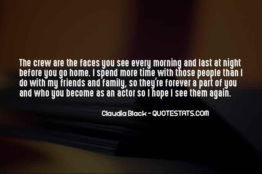 Quotes About Friends That Become Family #1010549
