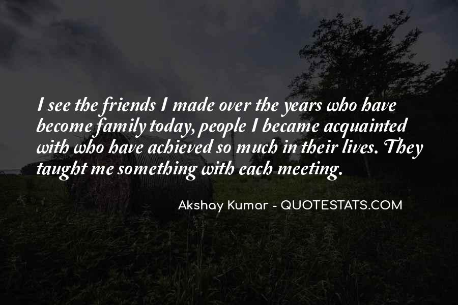 Quotes About Friends That Become Family #1220019