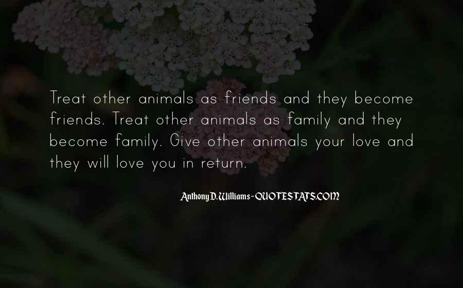 Quotes About Friends That Become Family #1454443