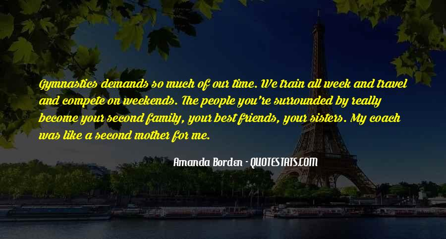 Quotes About Friends That Become Family #1716738