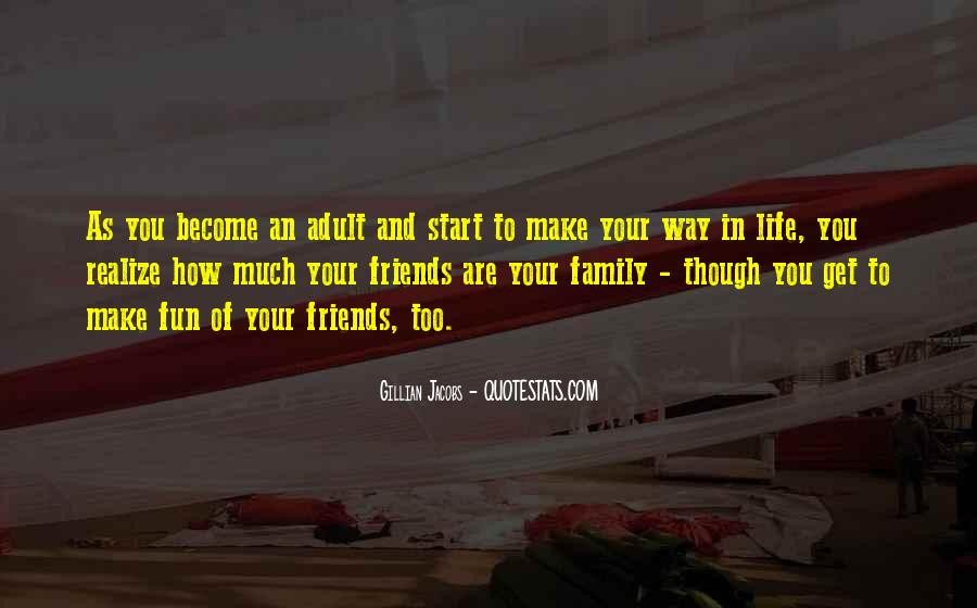 Quotes About Friends That Become Family #774460