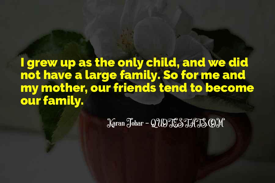 Quotes About Friends That Become Family #815850