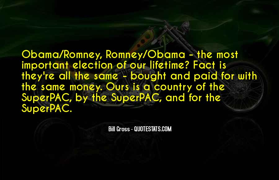 Quotes About Romney And Obama #969266