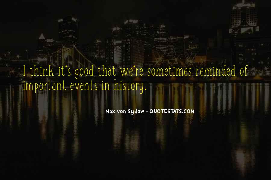 Quotes About Important Events #1152177