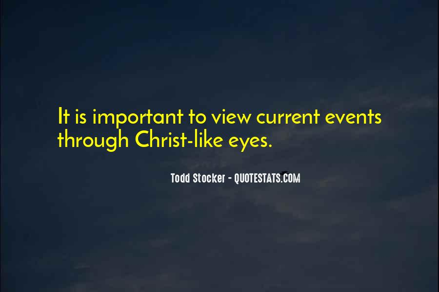 Quotes About Important Events #1329467