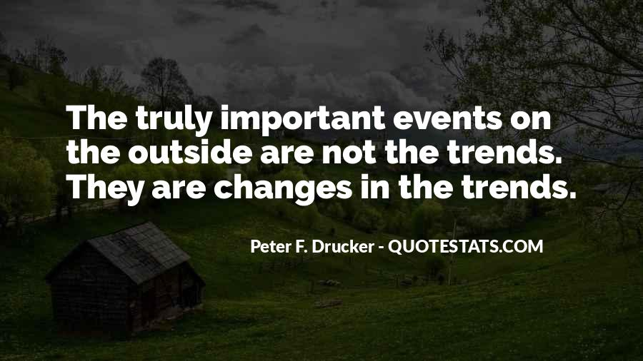 Quotes About Important Events #1478952