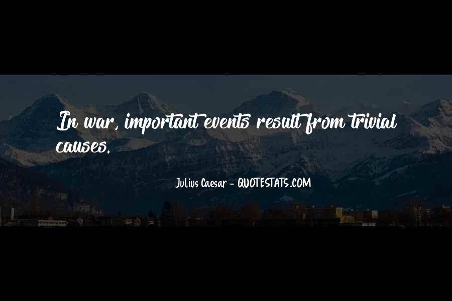 Quotes About Important Events #1494786