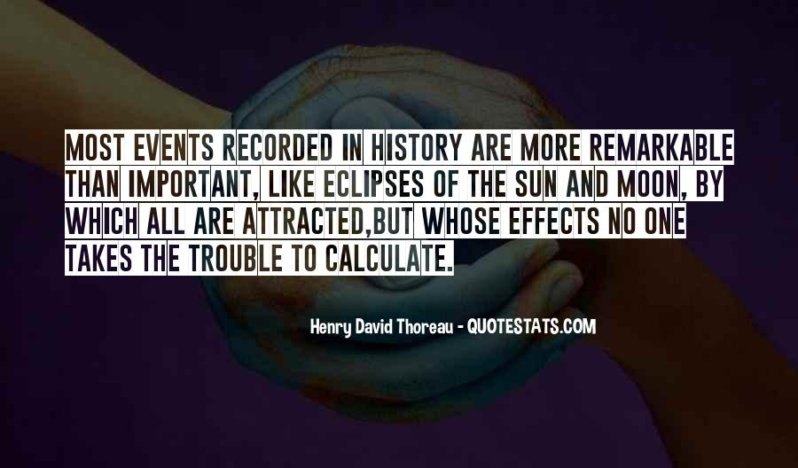 Quotes About Important Events #1501676