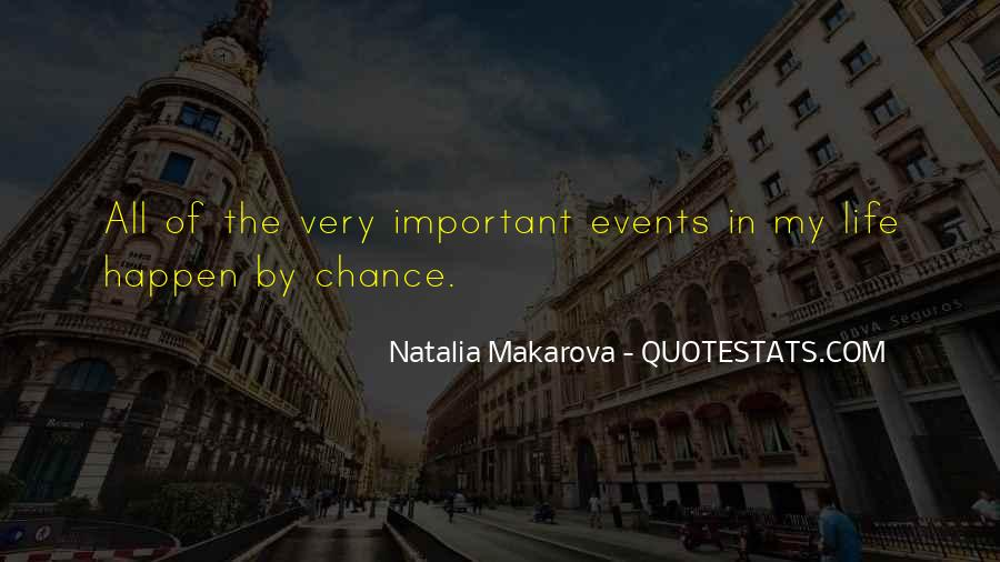 Quotes About Important Events #1714937