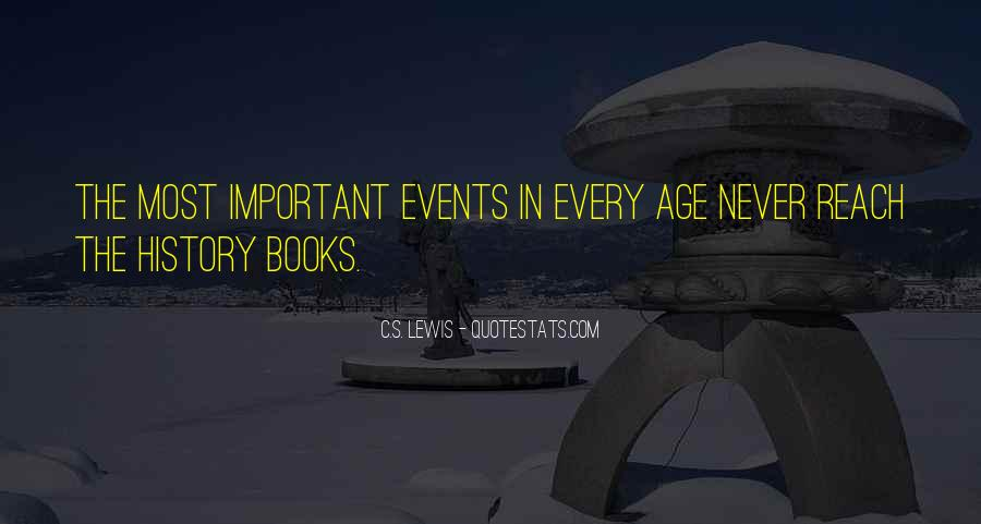 Quotes About Important Events #181429